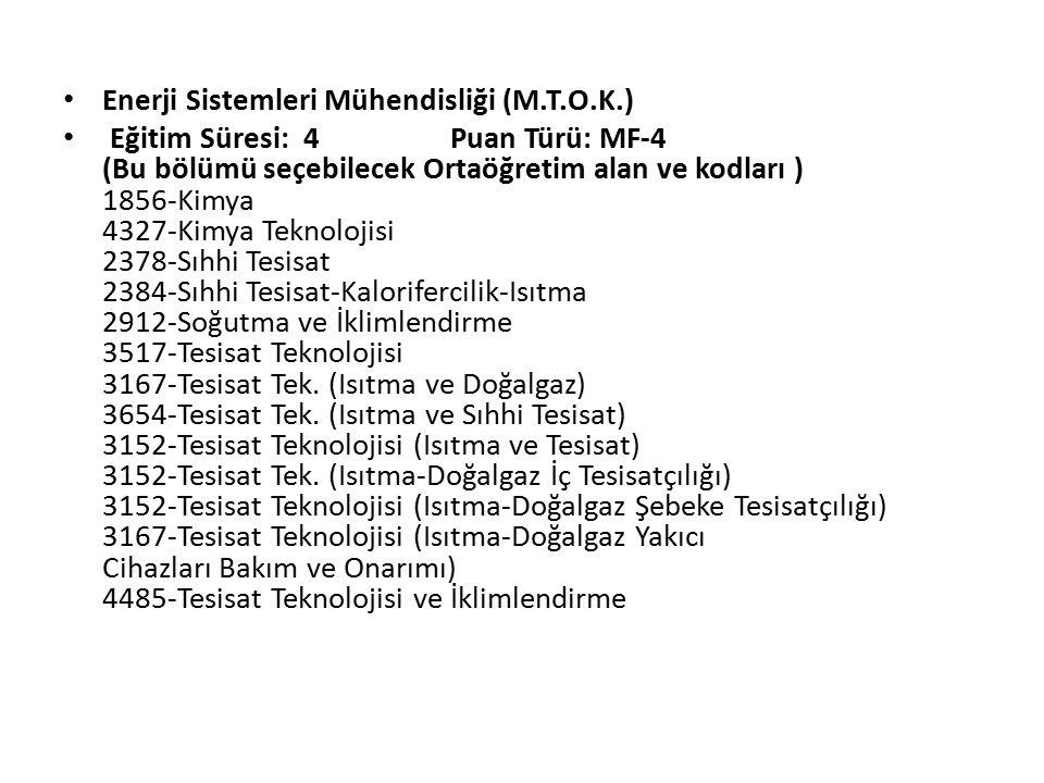 Enerji Sistemleri Mühendisliği (M.T.O.K.)