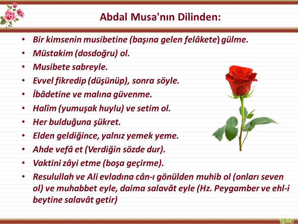 Abdal Musa nın Dilinden: