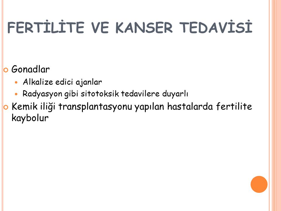 FERTİLİTE VE KANSER TEDAVİSİ