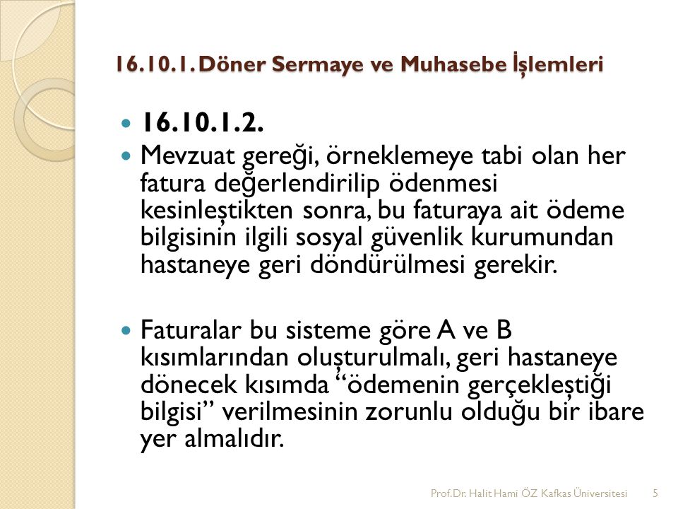 16.10.1. Döner Sermaye ve Muhasebe İşlemleri
