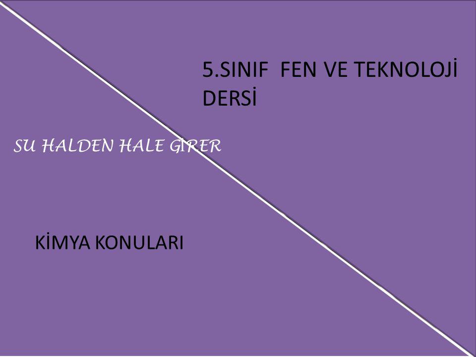 SU HALDEN HALE GİRER SU HALDEN HALE GİRER
