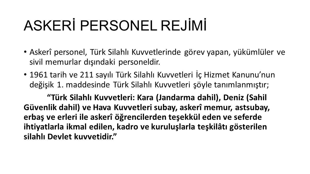 ASKERİ PERSONEL REJİMİ