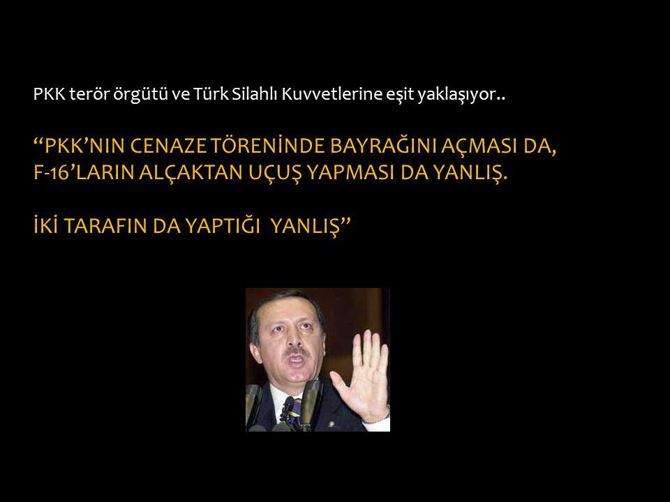 PKK'NIN CENAZE TÖRENİNDE BAYRAĞINI AÇMASI DA,