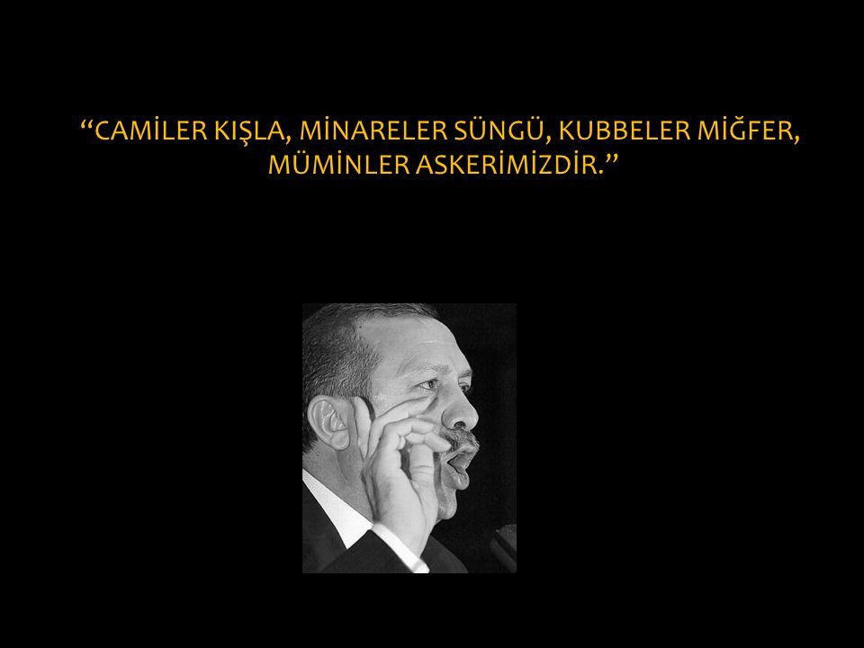 CAMİLER KIŞLA, MİNARELER SÜNGÜ, KUBBELER MİĞFER,