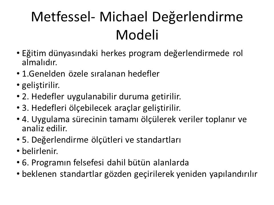Metfessel- Michael Değerlendirme Modeli