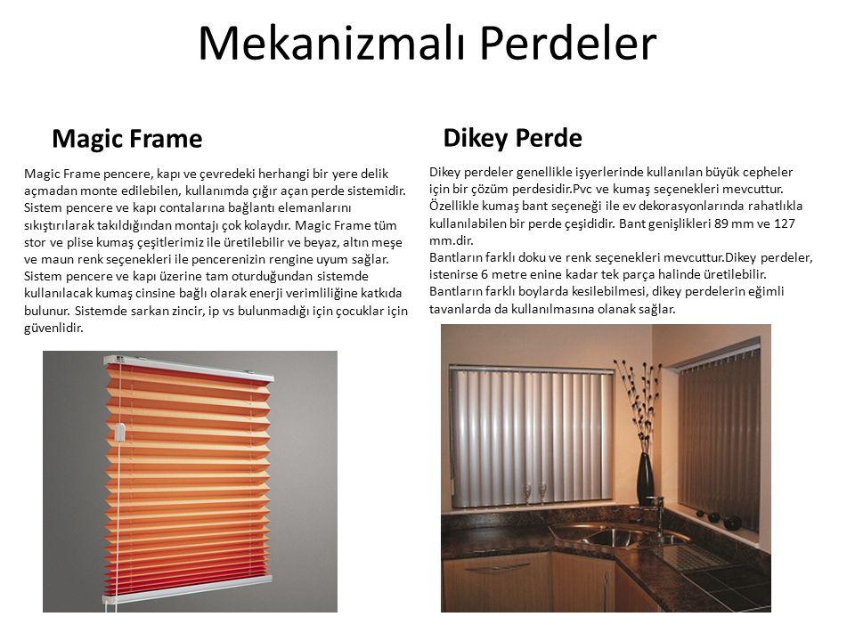 Mekanizmalı Perdeler Magic Frame Dikey Perde
