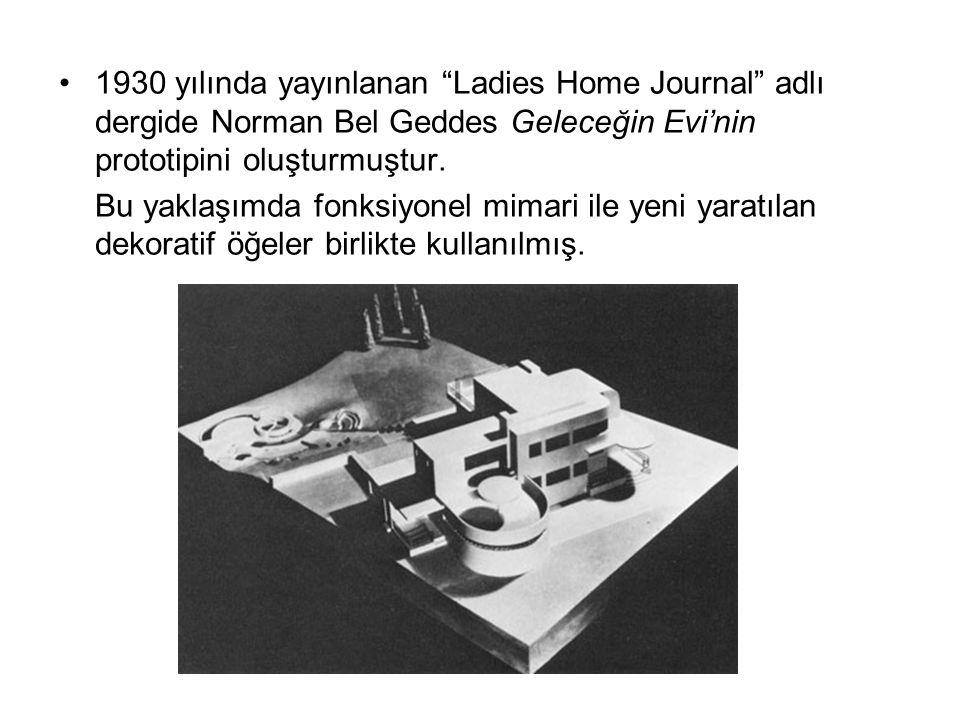 1930 yılında yayınlanan Ladies Home Journal adlı dergide Norman Bel Geddes Geleceğin Evi'nin prototipini oluşturmuştur.