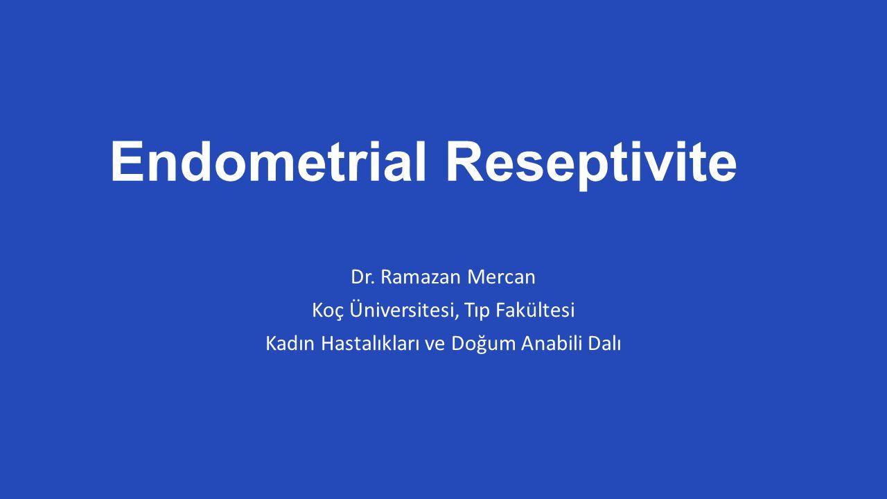 Endometrial Reseptivite