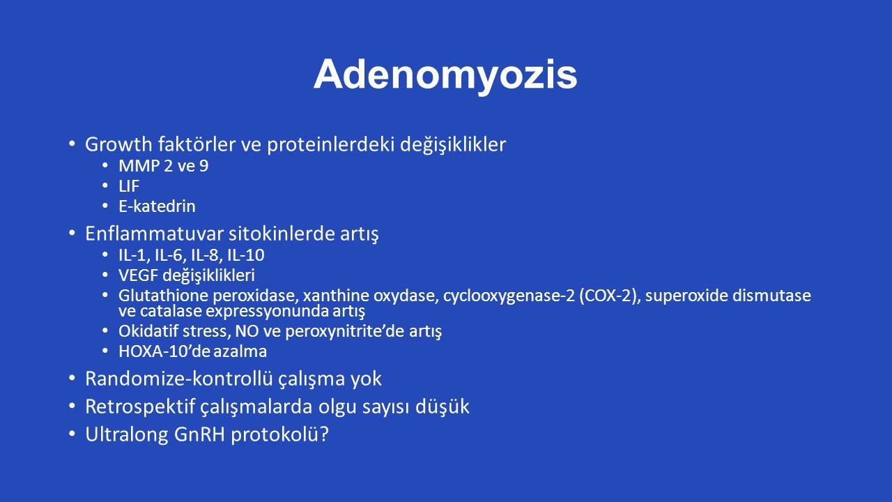 Adenomyozis Growth faktörler ve proteinlerdeki değişiklikler