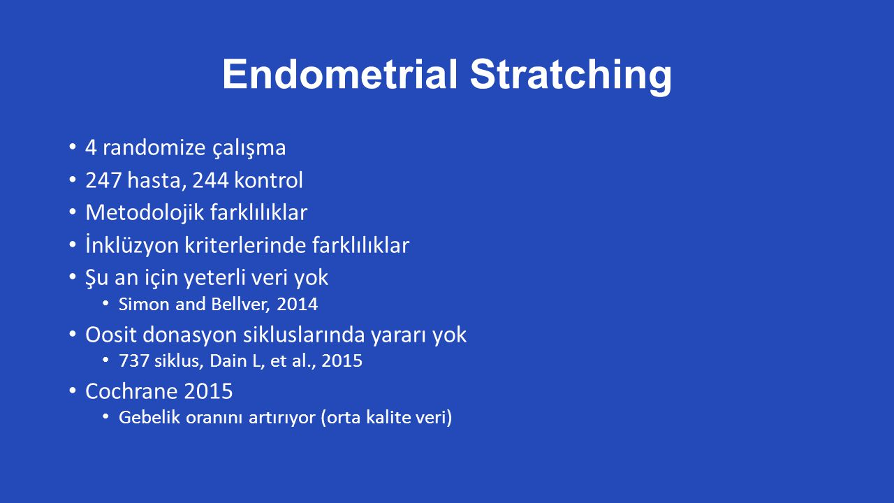 Endometrial Stratching