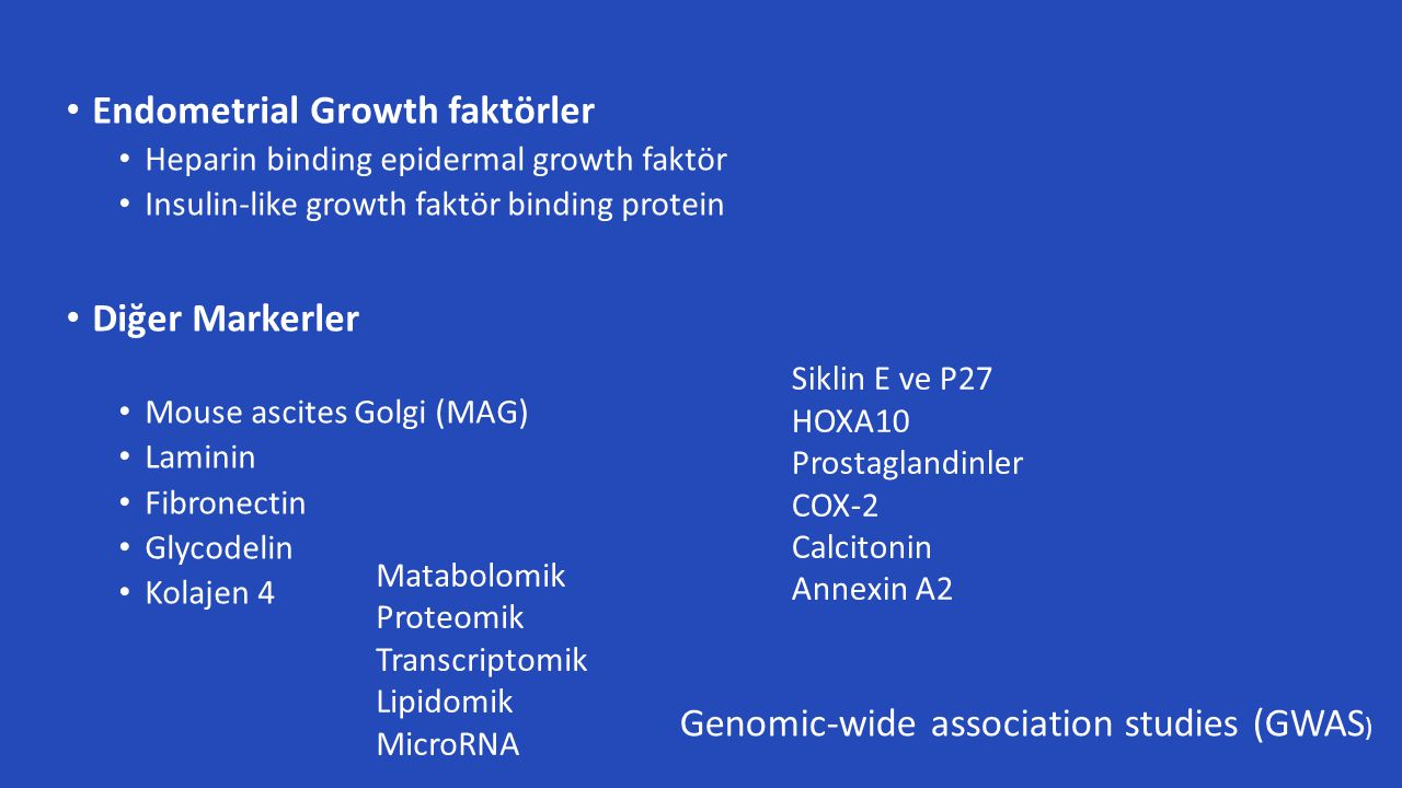 Endometrial Growth faktörler