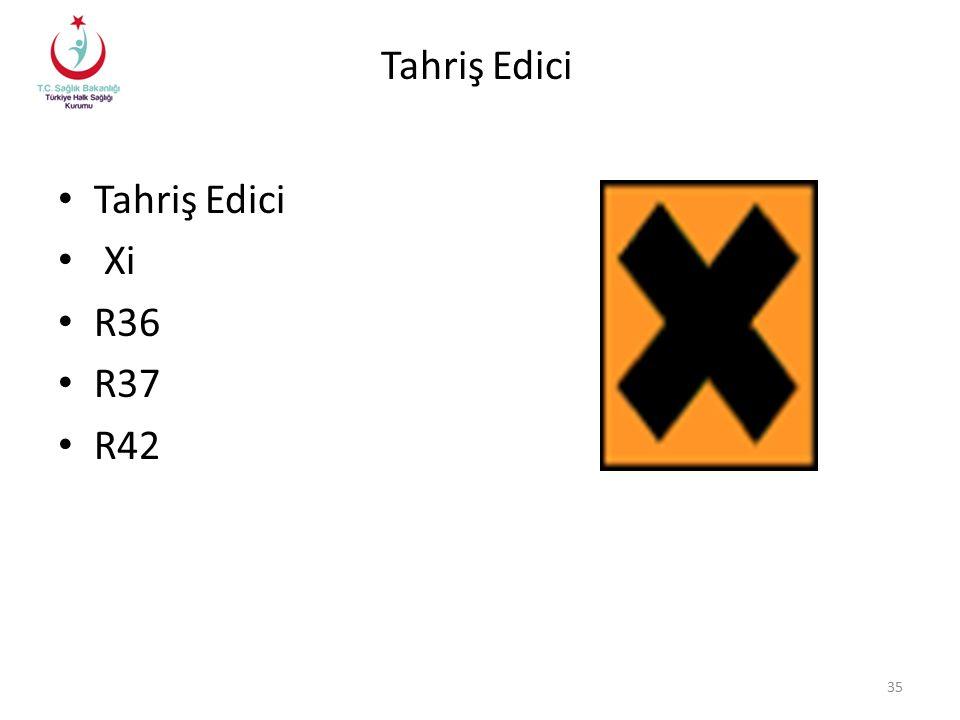 Tahriş Edici Tahriş Edici Xi R36 R37 R42
