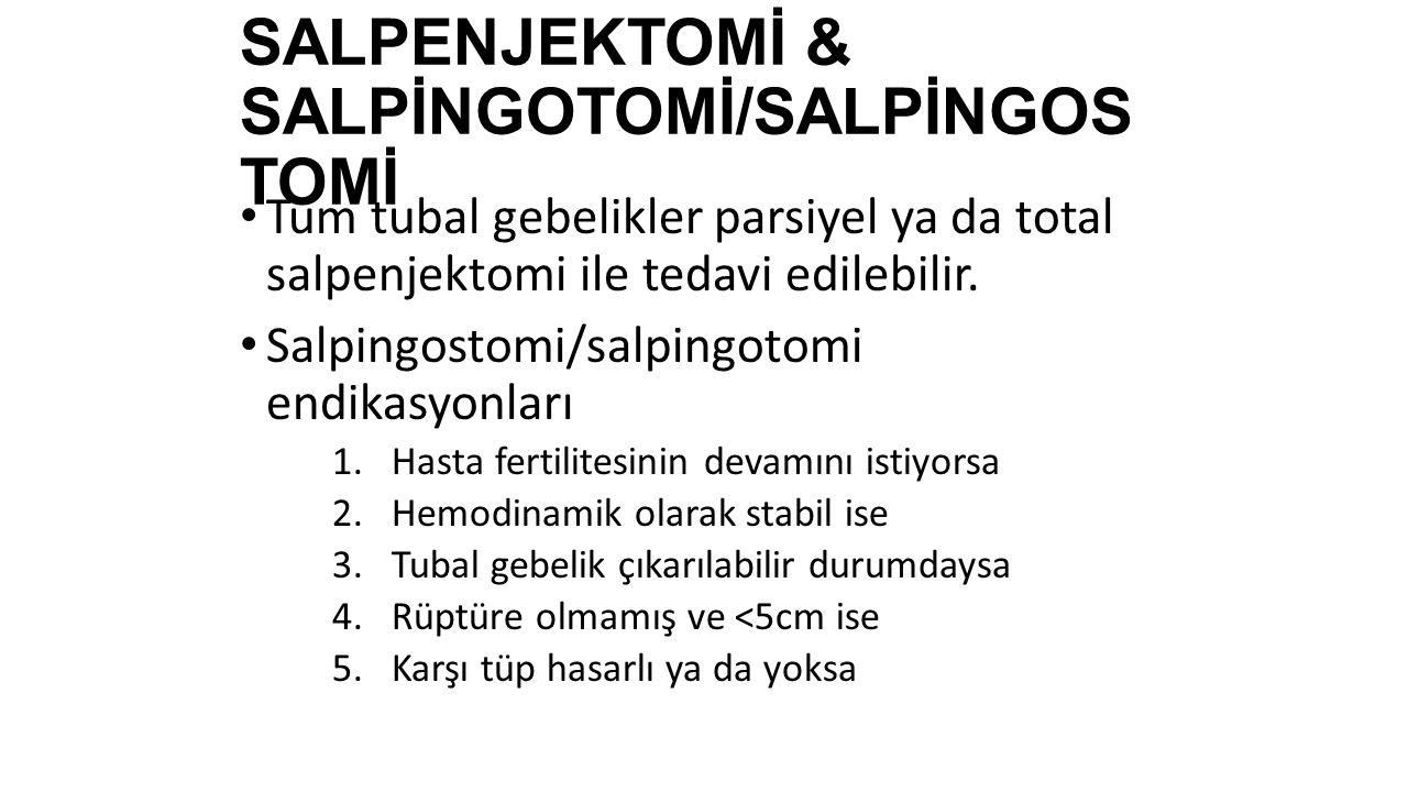 SALPENJEKTOMİ & SALPİNGOTOMİ/SALPİNGOSTOMİ