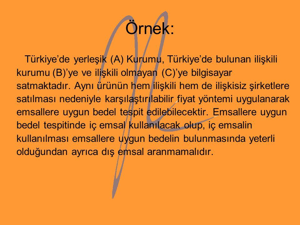 Örnek: Türkiye'de yerleşik (A) Kurumu, Türkiye'de bulunan ilişkili