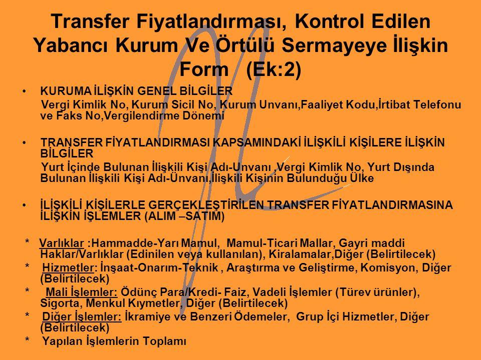 Transfer Fiyatlandırması, Kontrol Edilen Yabancı Kurum Ve Örtülü Sermayeye İlişkin Form (Ek:2)