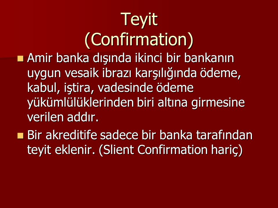 Teyit (Confirmation)