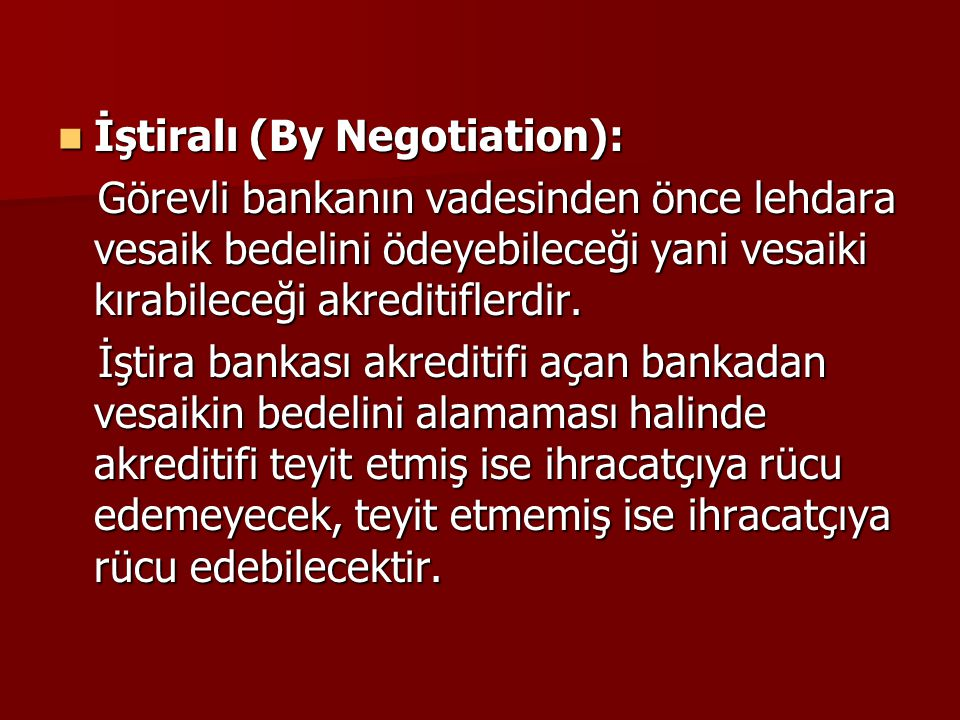 İştiralı (By Negotiation):