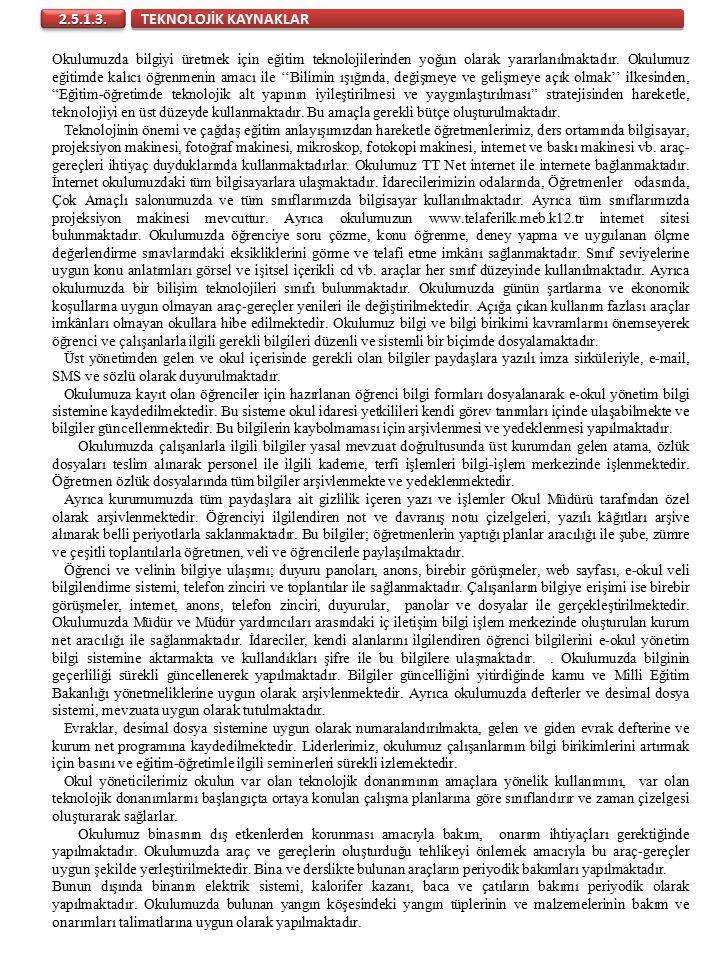 TEKNOLOJİK KAYNAKLAR 2.5.1.3.