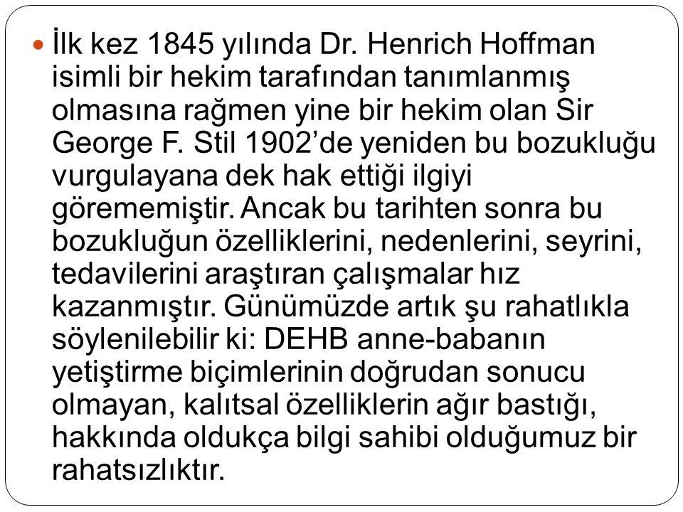 İlk kez 1845 yılında Dr.