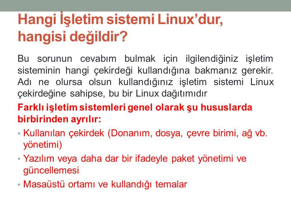 Hangi İşletim sistemi Linux'dur, hangisi değildir
