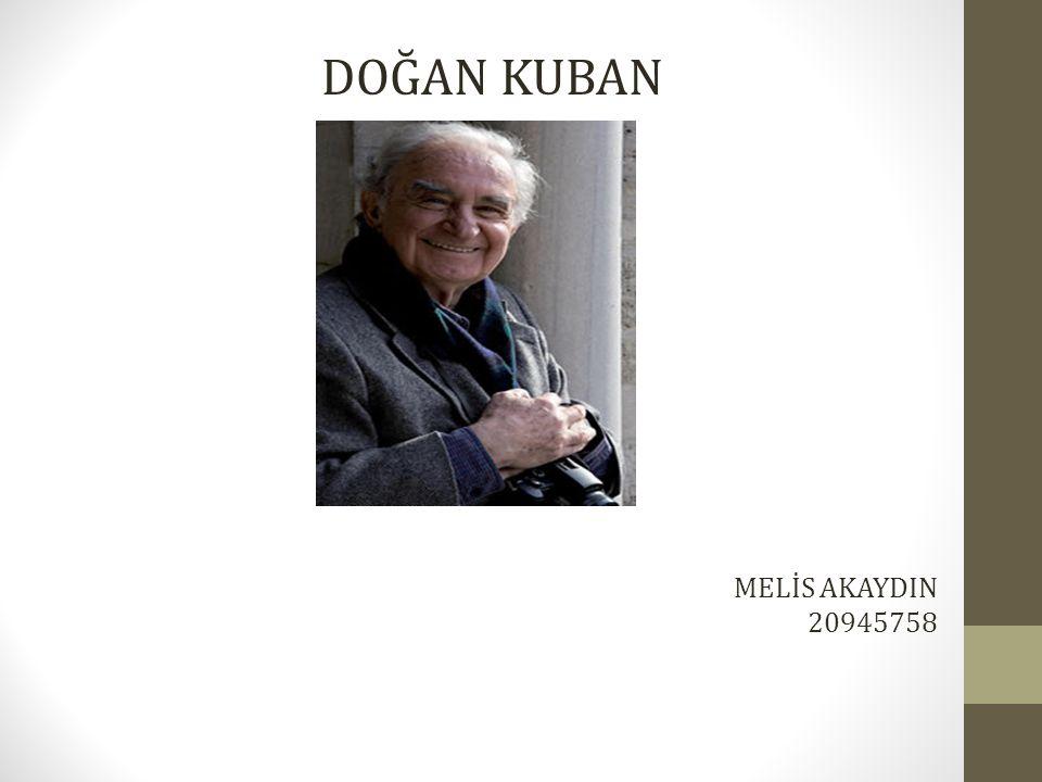 DOĞAN KUBAN MELİS AKAYDIN 20945758