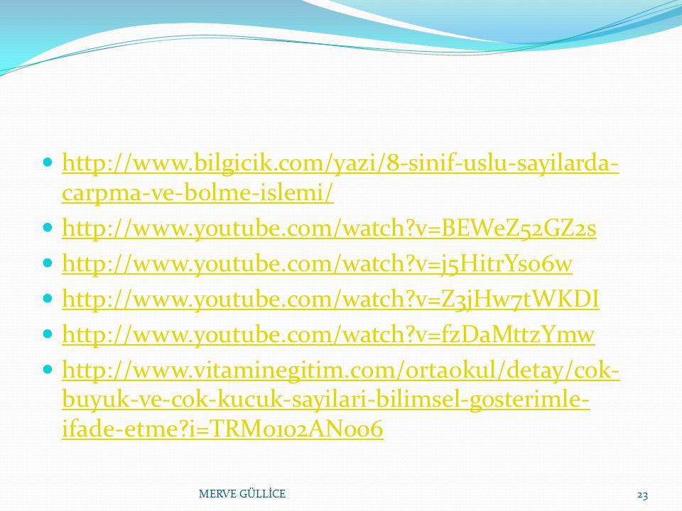 http://www.bilgicik.com/yazi/8-sinif-uslu-sayilarda-carpma-ve-bolme-islemi/ http://www.youtube.com/watch v=BEWeZ52GZ2s.