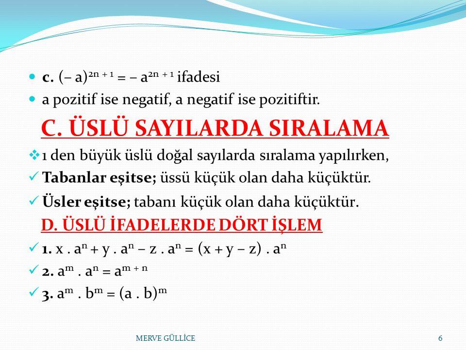 C. ÜSLÜ SAYILARDA SIRALAMA