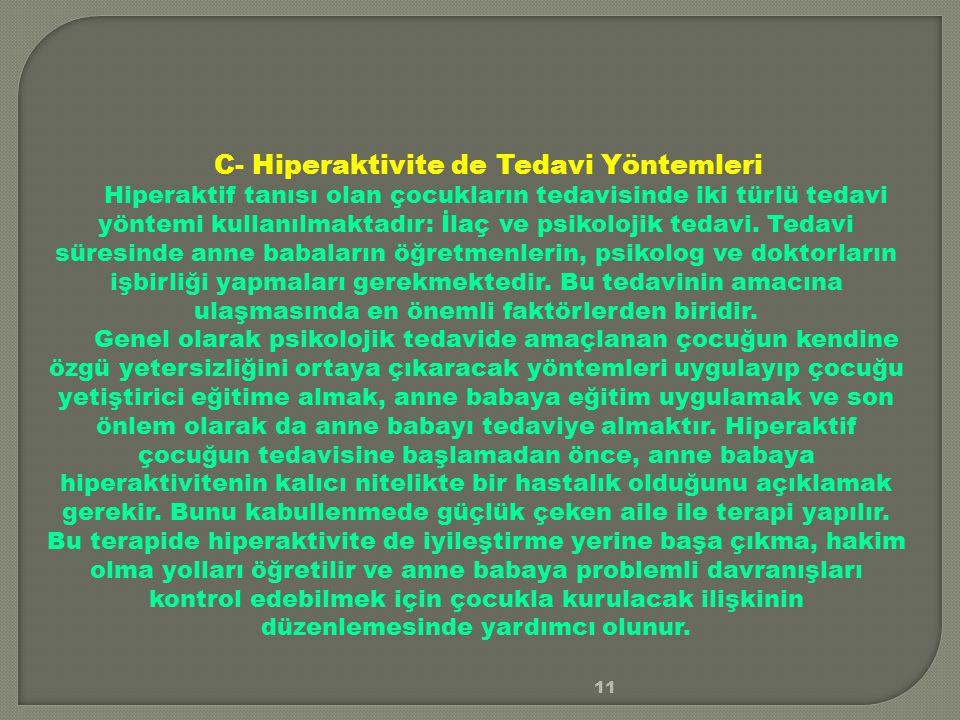 C- Hiperaktivite de Tedavi Yöntemleri