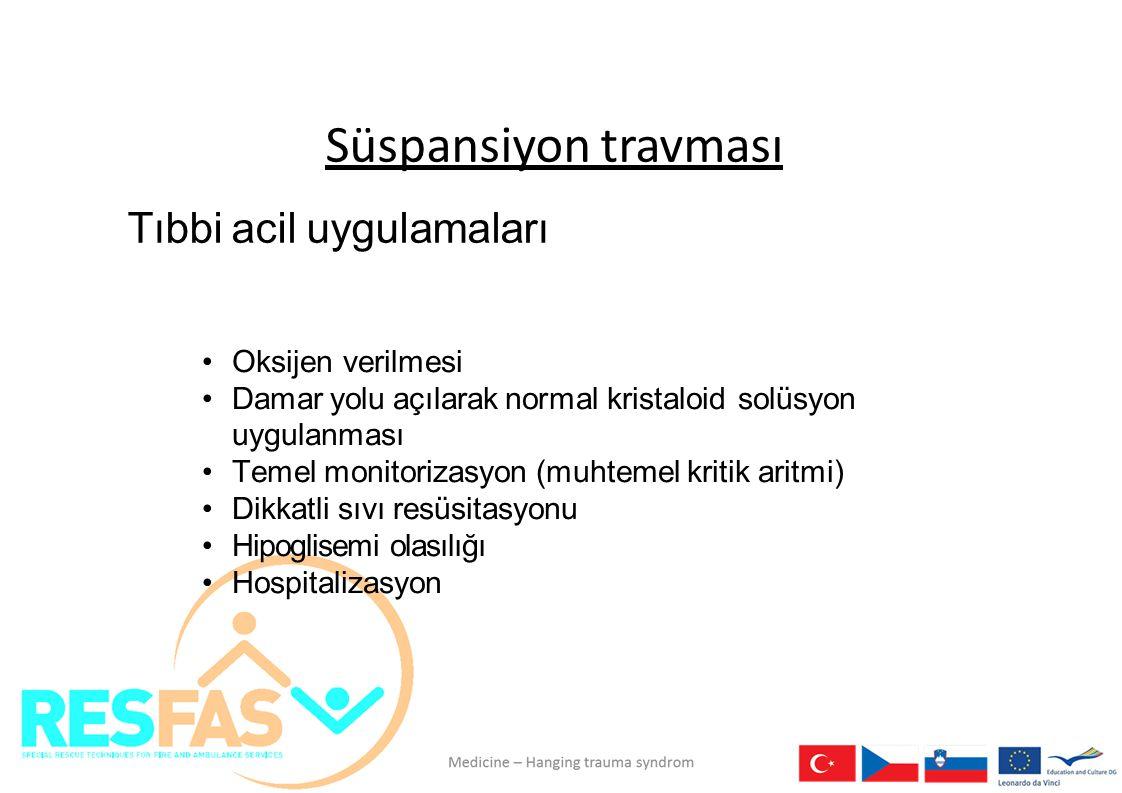 Süspansiyon travması Tıbbi acil uygulamaları Oksijen verilmesi