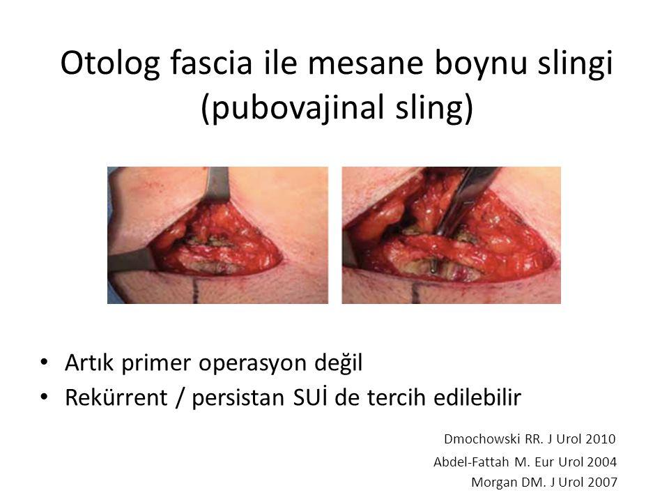 Otolog fascia ile mesane boynu slingi (pubovajinal sling)