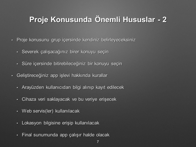 Proje Konusunda Önemli Hususlar - 2