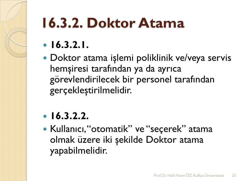 16.3.2. Doktor Atama 16.3.2.1.