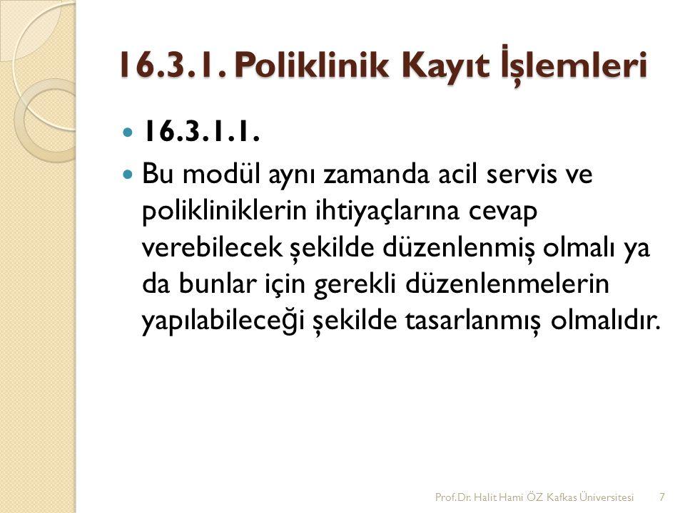 16.3.1. Poliklinik Kayıt İşlemleri