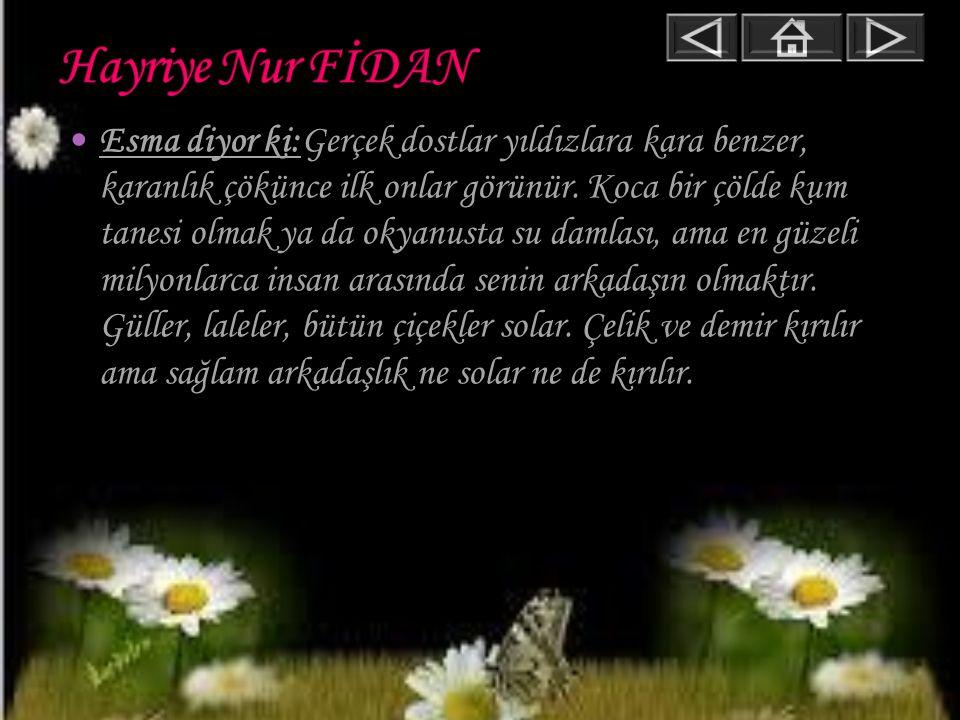 Hayriye Nur FİDAN