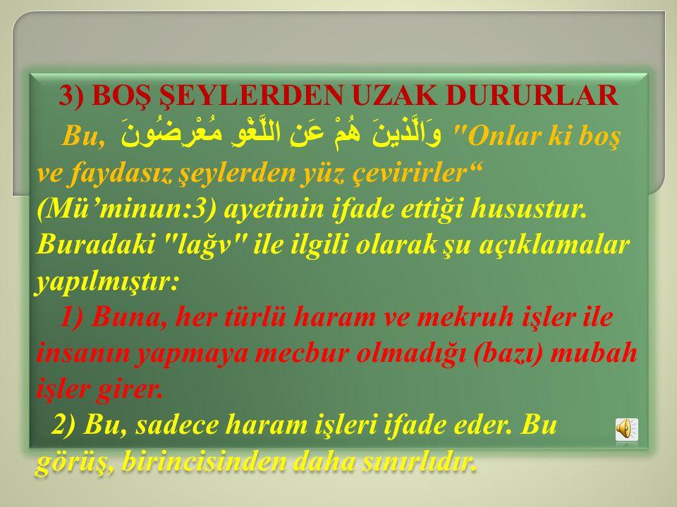 3) BOŞ ŞEYLERDEN UZAK DURURLAR