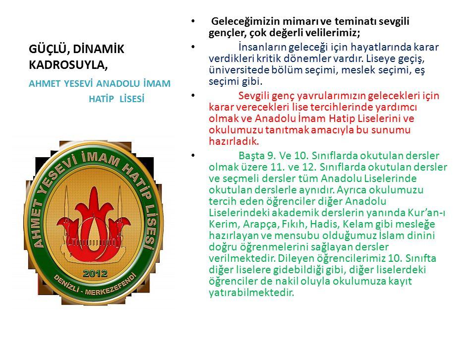 GÜÇLÜ, DİNAMİK KADROSUYLA,