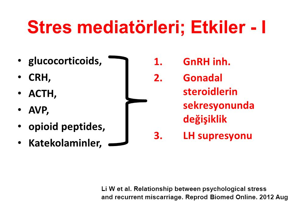 Stres mediatörleri; Etkiler - I
