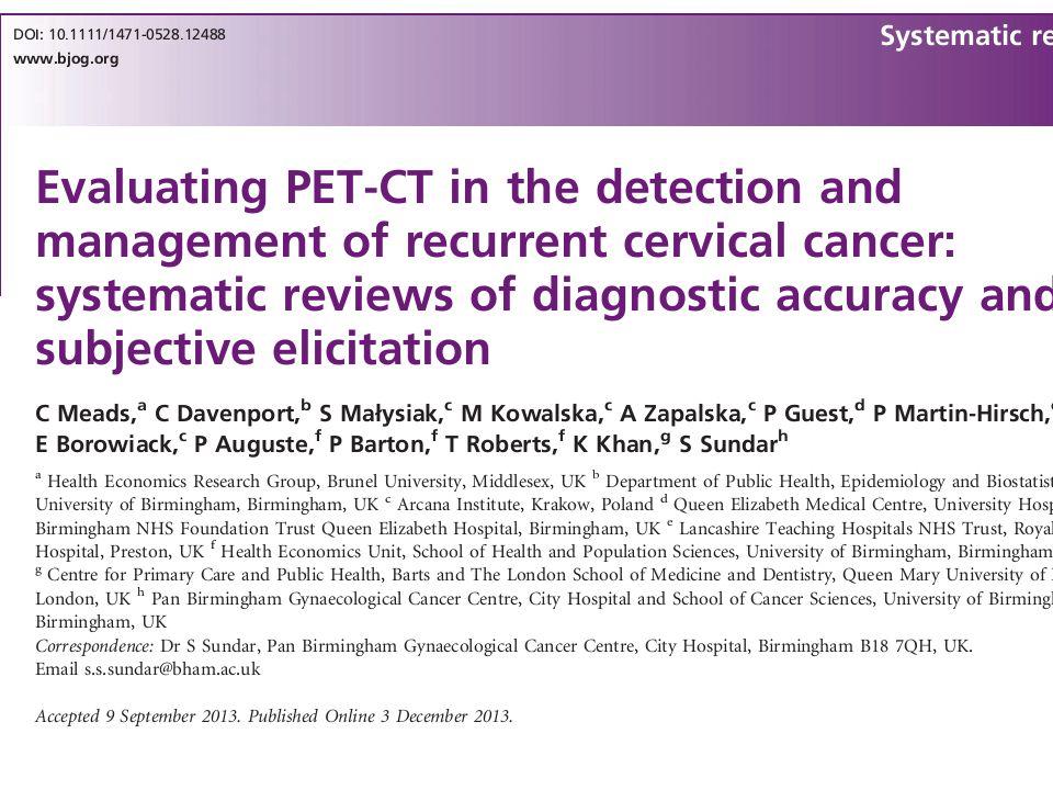 15 çalışma değerlendrilmiş ve hiçbiri PET/BT ve diğer görüntülüme yöntemlerine beraber bakmamış.