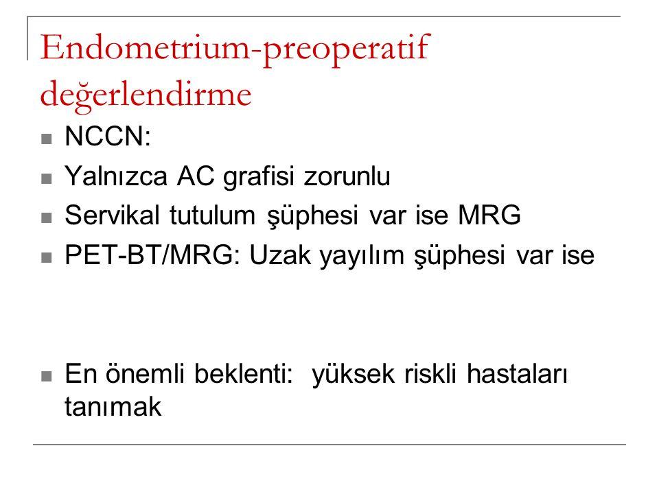 Endometrium-preoperatif değerlendirme