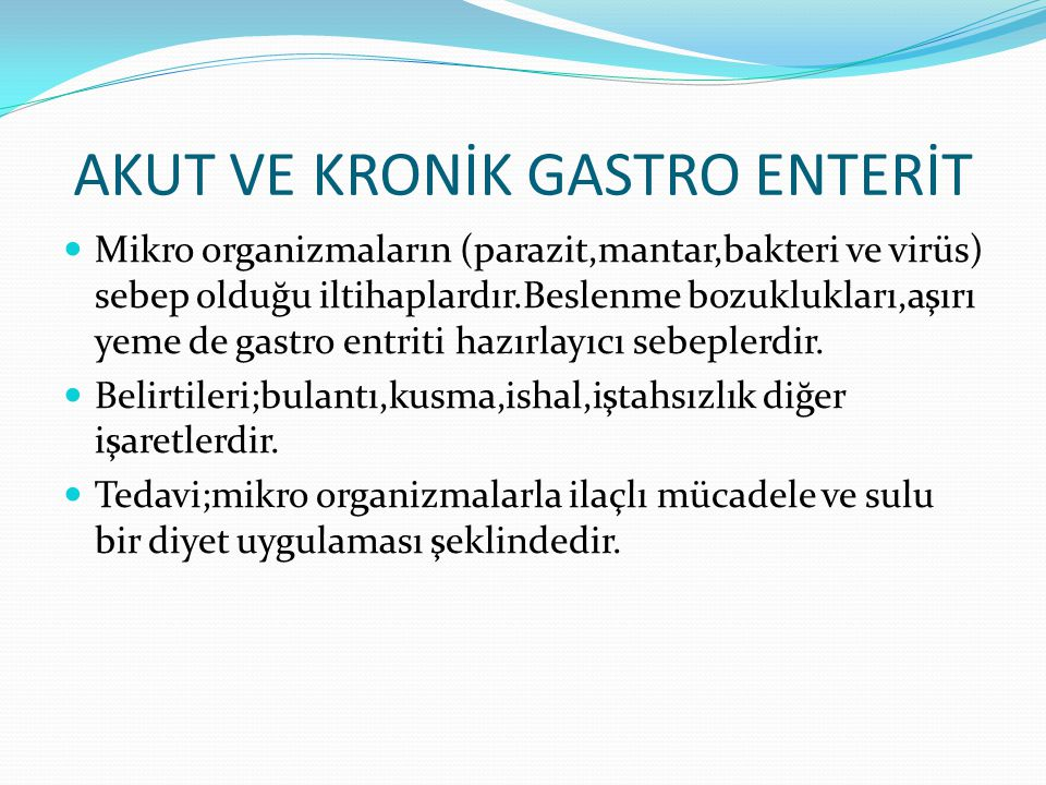 AKUT VE KRONİK GASTRO ENTERİT