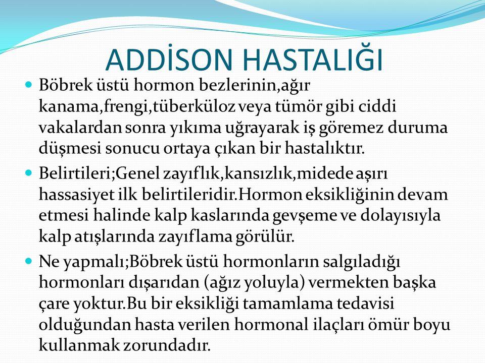 ADDİSON HASTALIĞI