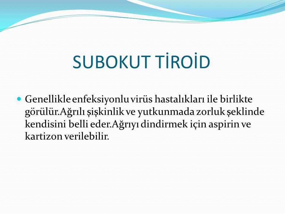 SUBOKUT TİROİD