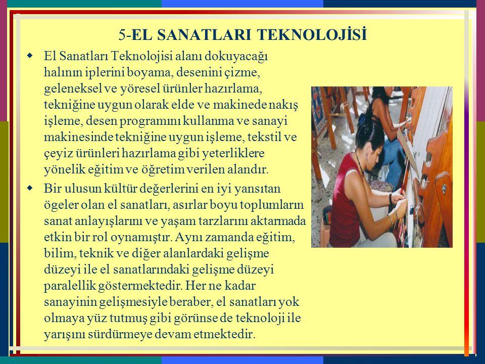 5-EL SANATLARI TEKNOLOJİSİ