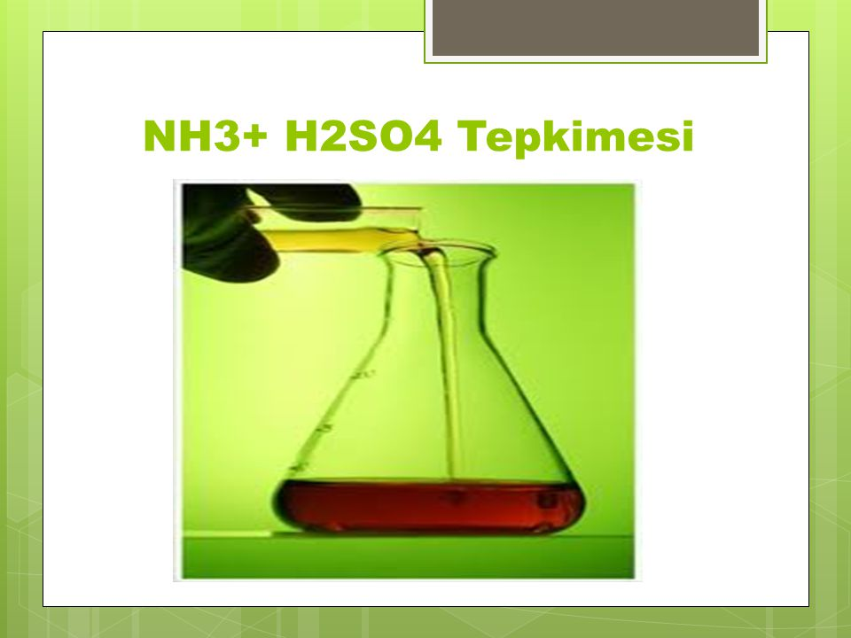 NH3+ H2SO4 Tepkimesi