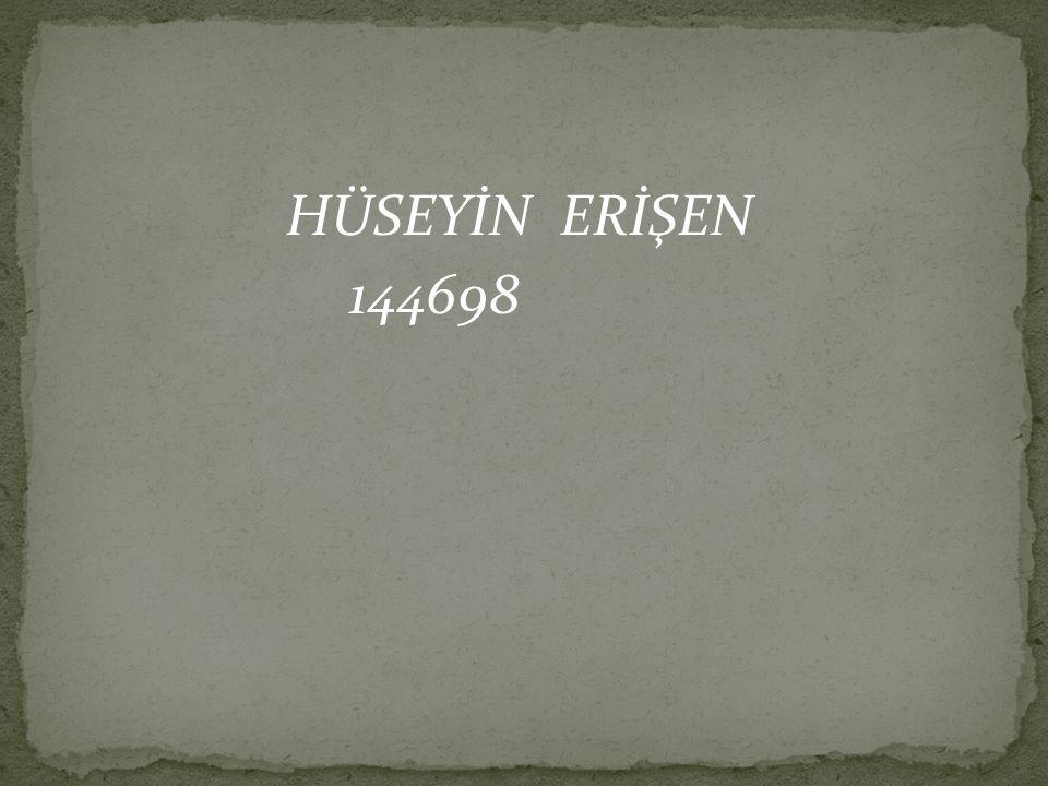 HÜSEYİN ERİŞEN 144698