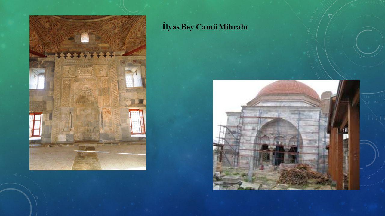 İlyas Bey Camii Mihrabı