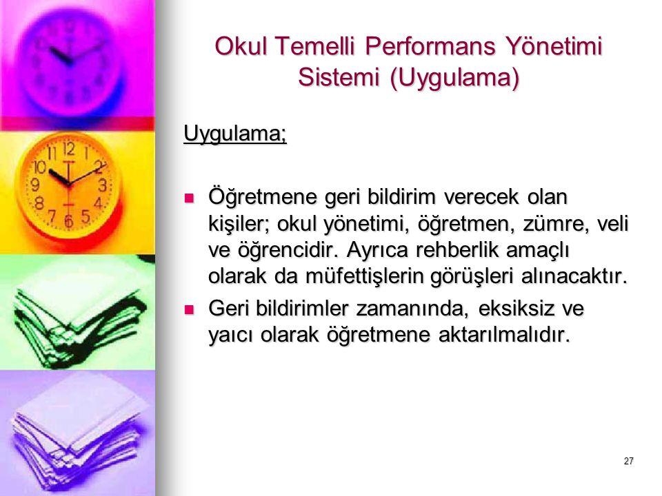 Okul Temelli Performans Yönetimi Sistemi (Uygulama)