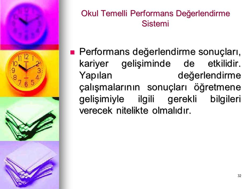 Okul Temelli Performans Değerlendirme Sistemi