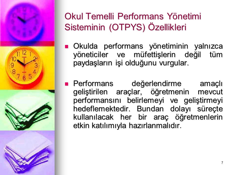 Okul Temelli Performans Yönetimi Sisteminin (OTPYS) Özellikleri