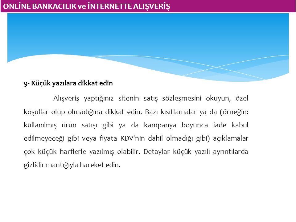 ONLİNE BANKACILIK ve İNTERNETTE ALIŞVERİŞ